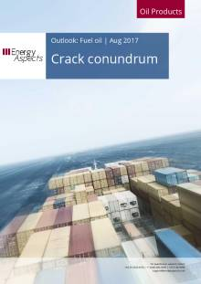 2017-08 Oil - Fuel oil Outlook - Crack conundrum cover